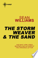 The Storm Weaver & The Sand