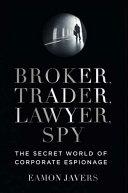 Broker  Trader  Lawyer  Spy