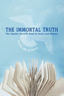 The Immortal Truth: The Akashic Records Read by Saints and Mystics