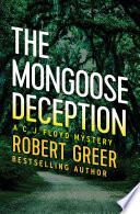 The Mongoose Deception