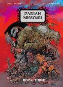 Pariah Missouri Book 3