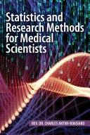 Statistics and Research Methods for Medical Scientists