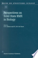 Perspectives on Solid State NMR in Biology
