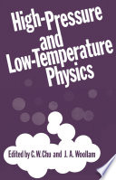 High-Pressure and Low-Temperature Physics
