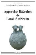 Approches littéraires de l'oralité africaine