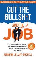 Cut the Bullsh*t Land the Job Pdf/ePub eBook