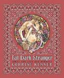 Tall Dark Stranger
