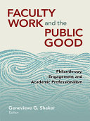 Faculty Work and the Public Good [Pdf/ePub] eBook
