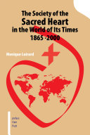 Pdf The Society of the Sacred Heart in the World of Its Times 1865 -2000