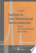 Excitons in Low Dimensional Semiconductors