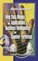 Web Data Mining and Applications in Business Intelligence and Counter Terrorism