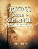 Taking Time to Change