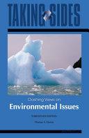 Environmental Issues Taking Sides Clashing Views On Environmental Issues