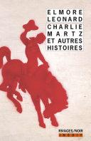 Charlie Martz et autres histoires Pdf/ePub eBook