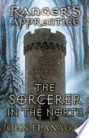 The Sorcerer in the North (Ranger's Apprentice Book 5)