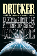 Managing in a Time of Great Change