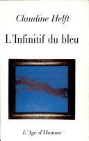 L'infinitif du bleu