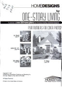 HomeDesigns for One story Living