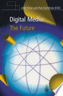 Digital Media  The Future