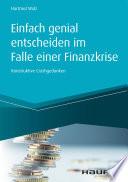 Einfach genial entscheiden im Falle einer Finanzkrise