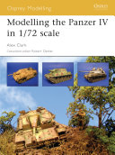 Modelling the Panzer IV in 1 72 scale