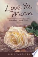 Love Ya  Mom