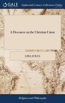 A Discourse On The Christian Union