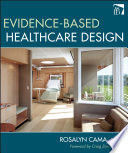 Evidence-Based Healthcare Design