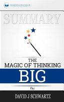 Summary  the Magic of Thinking Big Book