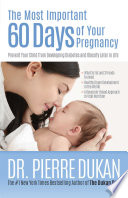The Most Important 60 Days of Your Pregnancy Book