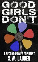 Good Girls Don t Book