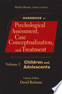 Handbook of Psychological Assessment  Case Conceptualization  and Treatment  Volume 2 Book