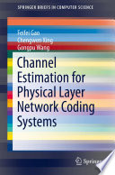 Channel Estimation for Physical Layer Network Coding Systems
