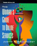 The Woman S Guide To Online Services