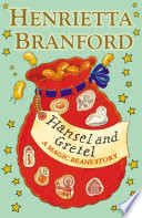 Hansel and Gretel  A Magic Beans Story