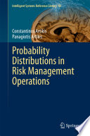 Probability Distributions in Risk Management Operations