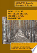 DEVELOPMENT OF FOREST STANDS. MODELS, LAWS, HYPOTHESES
