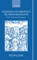 Pilgrimage and Narrative in the French Renaissance