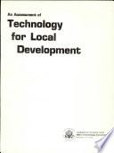 An Assessment of Technology for Local Development