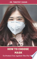 Covid 19  HOW TO CHOOSE MASK Book