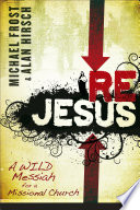 ReJesus  : A Wild Messiah for a Missional Church