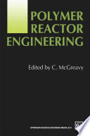 Polymer Reactor Engineering