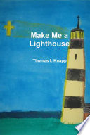Make Me a Lighthouse