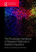 The Routledge Handbook of Research Methods in Applied Linguistics