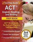 ACT English  Reading  and Writing Prep Book