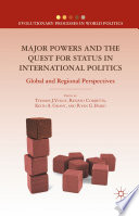 Major Powers and the Quest for Status in International Politics