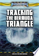 Tracking the Bermuda Triangle