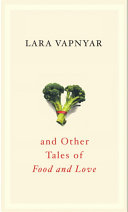 Broccoli and Other Tales of Food and Love ebook