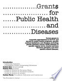 Grant$ for Public Health and Diseases