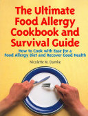 The Ultimate Food Allergy Cookbook and Survival Guide ebook